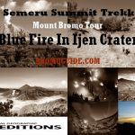 Semeru Trekking, Mount Bromo Ijen Crater Tour Package 5 Days