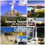 Semeru Trekking, Mount Bromo Songa Rafting Tour Package 5 Days