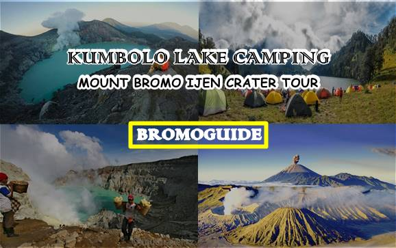 Kumbolo Lake Camping, Bromo Ijen Tour 4 Days | Mount Bromo Ijen Tour
