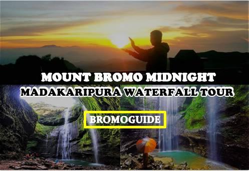 Mount Bromo Midnight Madakaripura Waterfall Tour | Bromo Midnight Tour