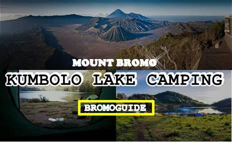 Mount Bromo Kumbolo Lake Camping Tour 3 Days | Bromo Tour Package