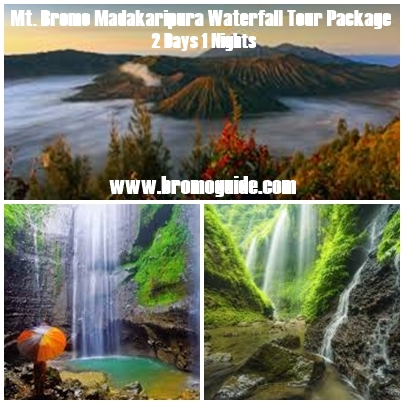 Mt. Bromo Madakaripura Waterfall Tour Package 2 Days 1 Nights
